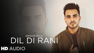 Dil Di Rani (Armaan Bedil) Mp3 Song Download