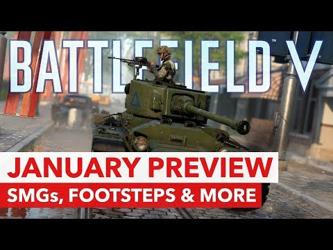 Battlefield V: January Patch Preview - SMG Buffs + Footsteps, Vaulting & Bipod Improvements thumbnail