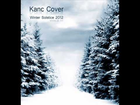 KANC COVER @ WINTER SOLSTICE 2012 DI.FM chill out mix