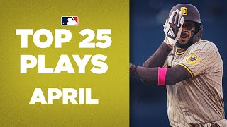 Top 25 Plays of the Month! | April's best moments, ft. Fernando Tatís  Jr., Mookie Betts & more!