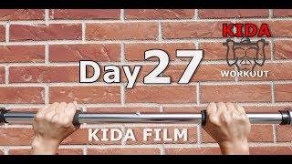 Day 27 /30 Pull-Up Calisthenics Workout Challenge   KIDA FILM