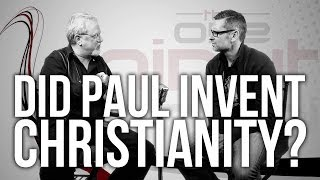 489. Did Paul Invent Christianity?