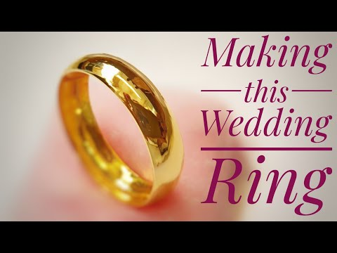 The Making Of A Gold Wedding Band