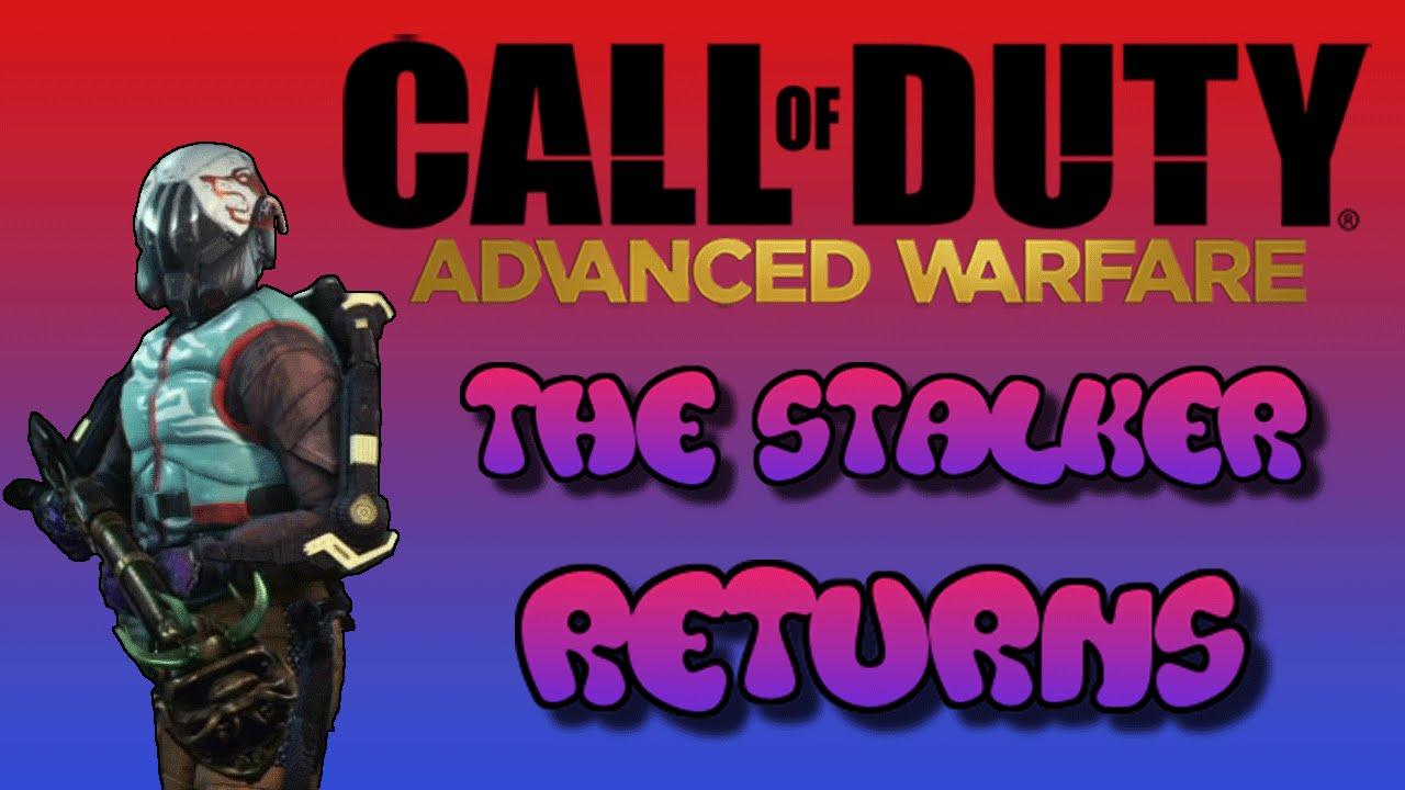 Call of Duty: Advanced Warfare | Return of the Stalker ...