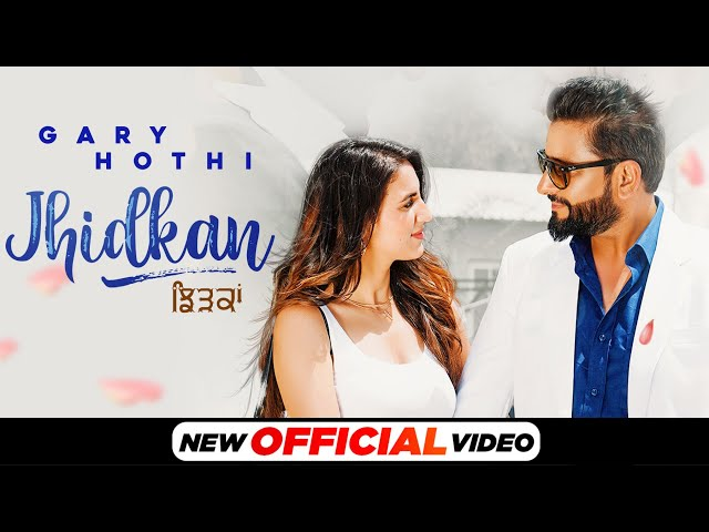 Jhidkan (Official Video) | Gary Hothi ft Tanuja Chauhan | Latest Punjabi Songs 2021 | Speed Records