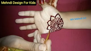 Best Mehndi Design For Kids Simple And Easy Mehndi Design Mehndi Desgin Fo Kids