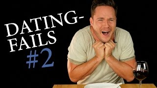 Dating-Fails #2!