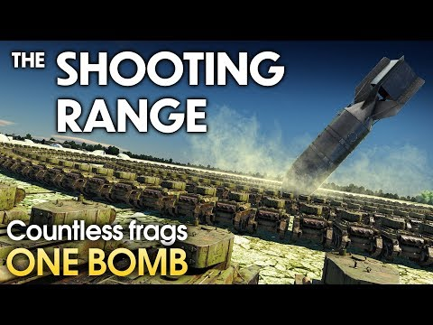 THE SHOOTING RANGE #169: Countless frags — one bomb / War Thunder