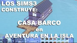 Video Los Sims3 Construye - CASA BARCO en AVENTURA EN LA ISLA!! download MP3, 3GP, MP4, WEBM, AVI, FLV September 2018