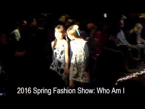 2016 Spring Fashion Show: Who Am I