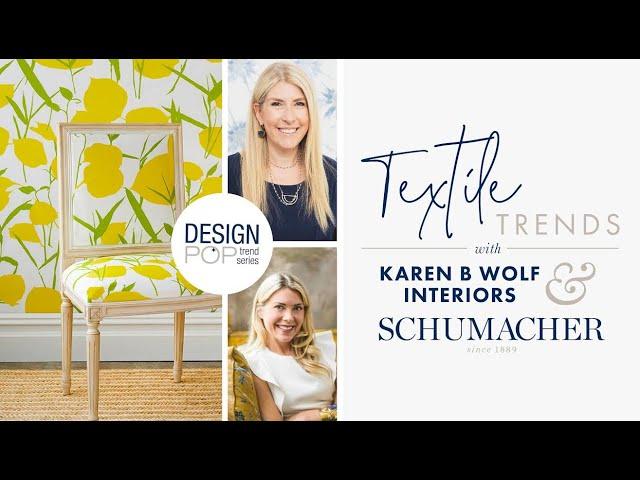 Karen B Wolf Design Pop Trend Series: Textile Trends