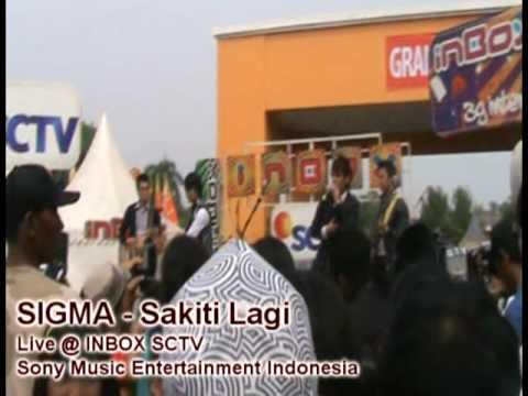SIGMA Sakiti Lagi Live @ INBOX SCTV