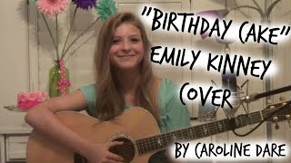 "Emily Kinney - ""birthday Cake""  (#kinneycover) By Caroline Dare"
