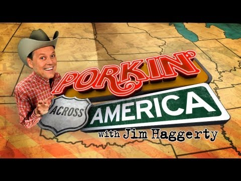 Porkin' Across America With Today Now!'s Jim Haggerty  P