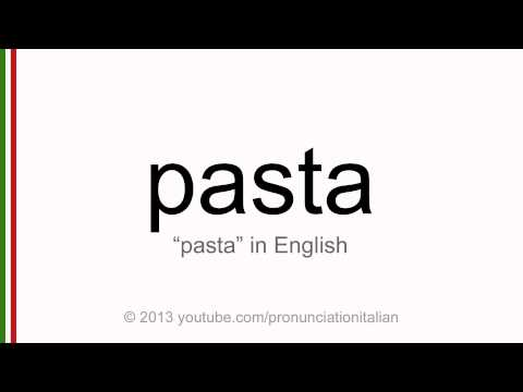 Correct italian pronunciation of pasta