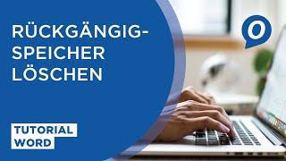 MS Word: Rückgängig-Speicher löschen