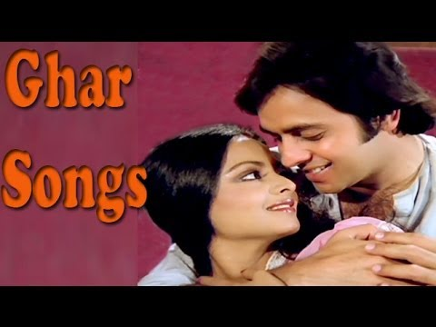 Ghar: All Songs Collection