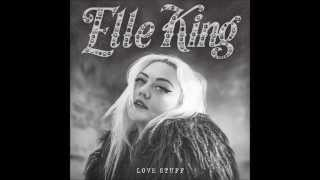 Elle King - Under The Influence [Album Version]