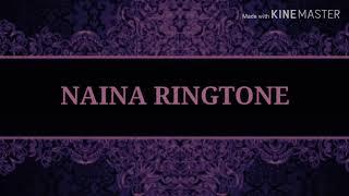 Naina Ringtone | Arijit Singh | Download Link