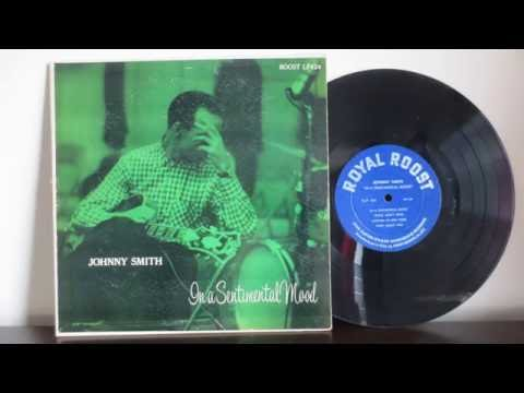 Johnny Smith - Sentimental Mood (1954) - Jazz Guitar  Roost ‎– LP 424