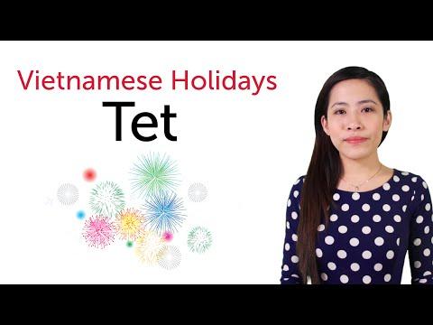 Learn Vietnamese Holidays - Tet Holiday - Tết Nguyên Đán