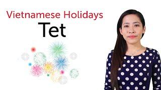 Learn Vietnamese Holidays - Tet Holiday - Tết Nguyên Đán thumbnail