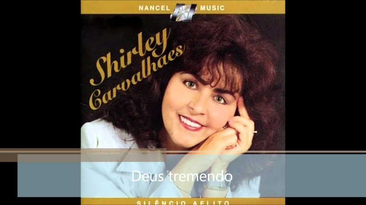 musica deus tremendo shirley carvalhaes