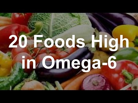 20 Foods High in Omega-6