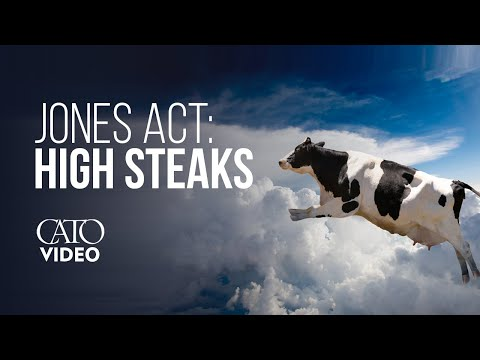 The Jones Act: High Steaks