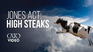 The Jones Act: High Steaks
