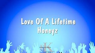 Love Of A Lifetime - Honeyz (Karaoke Version)