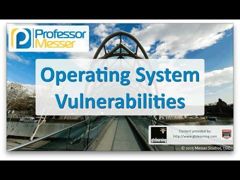 Descargar Video Operating System Vulnerabilities - CompTIA Network+ N10-006 - 3.2