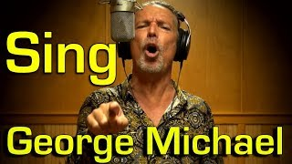 Sing - George Michael - Freedom 90 - cover- Ken Tamplin Vocal Academy