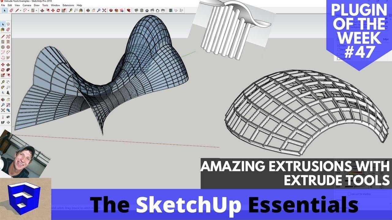 Extrude Tools Tutorials - The SketchUp Essentials