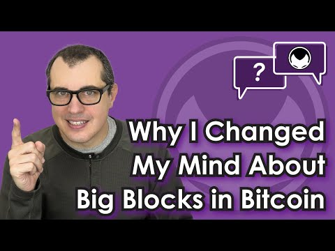 Why I Changed My Mind About Big Blocks in Bitcoin: Bitcoin Scaling Solutions and Privacy in Bitcoin