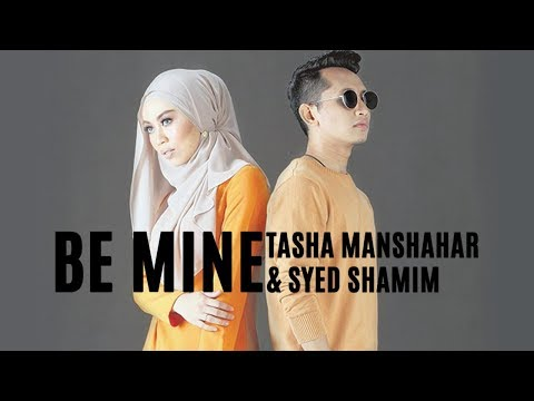 Tasha Manshahar & Syed Shamim - Be Mine (English Version Lyrics)