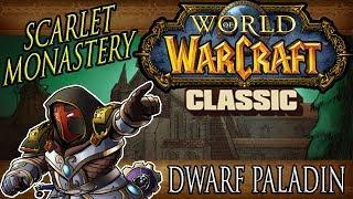 Scarlet Monastery Guild Run - Classic Vanilla WoW - Dwarf Paladin