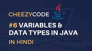 Variables and Data Types in Java Hindi | Java Beginners Programming Tutorial Hindi - #6