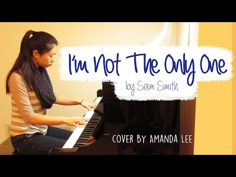 [FREE SHEET MUSIC] I'm Not The Only One - Sam Smith (Amanda Lee Piano Cover)