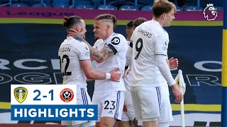 Yorkshire derby delight! | Leeds United 2-1 Sheffield United | Premier League highlights