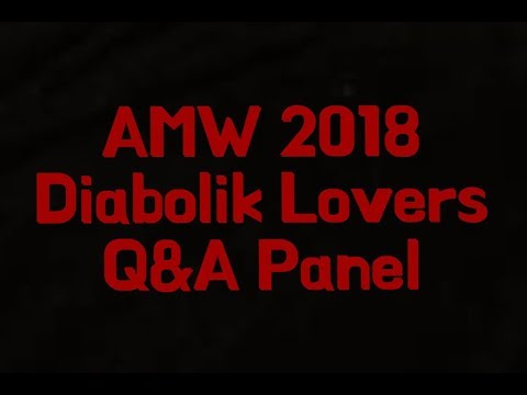 AMW 2018 | Diabolik Lovers Q&A Panel
