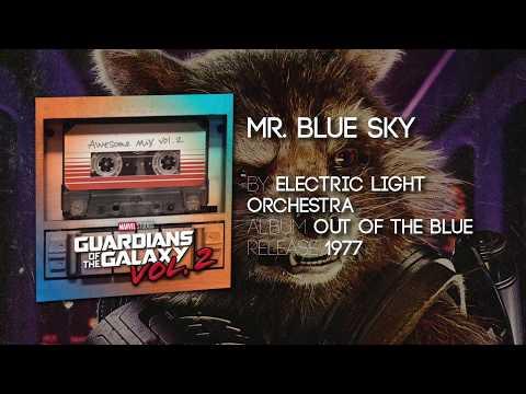 ELO   Mr  Blue Sky   Guardians of the Galaxy  Vol 2