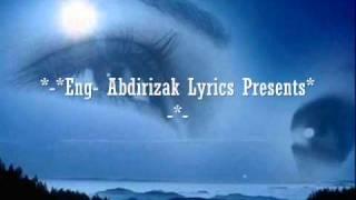Eng-Abdirizak Lyrics -Song - Aada Dadka Ku Jeclahay  - By Cali Najiib