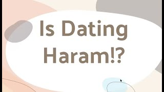 CEYD Virtual Seminar: Is Dating Haram?