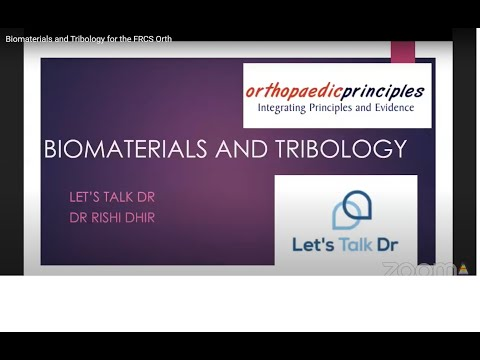 Biomaterials And Tribology For The FRCS Orth