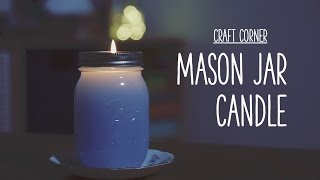Gambar cover Craft Corner: How to make a mason jar candle
