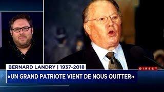Mathieu Bock-Côté - Bernard Landry: Un grand patriote