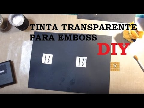 """Tinta transparente"" para Emboss, como fazer? - DIY- (Transparent ink for Embossing) - VIDEO"