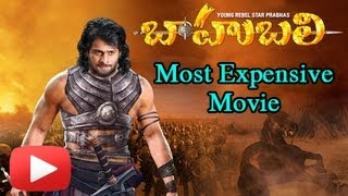 Bahubali - The Most Expensive Movie In Tollywood..!!! [HD]