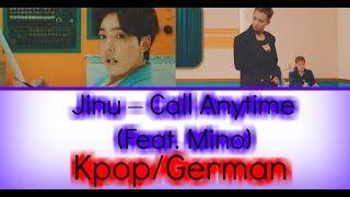 JINU - Call Anytime (또또또) feat. MINO (Color Coded Lyrics Han/Rom/German/Deutsch sub)